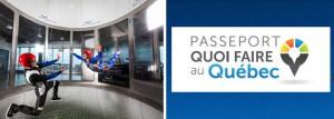 Gauche: SkyVenture Montréal. Droite: Passeport Quoi faire au Québec.